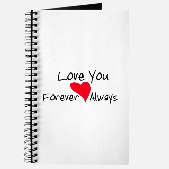 Love You Forever and Always Journal