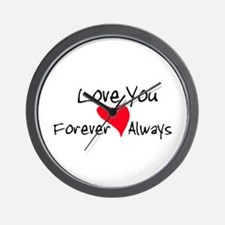 Love You Forever and Always Wall Clock