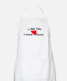 Love You Forever and Always Apron