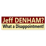 Jeff Denham: A Disappointment bumper sticker