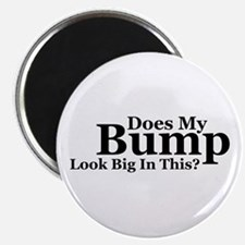"""Does my Bump Look Big in this 2.25"""" Magnet (1"""