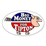 Big Money for Scott Tipton Pig Car Sticker
