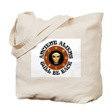 THEY'LL BE BACK Tote Bag