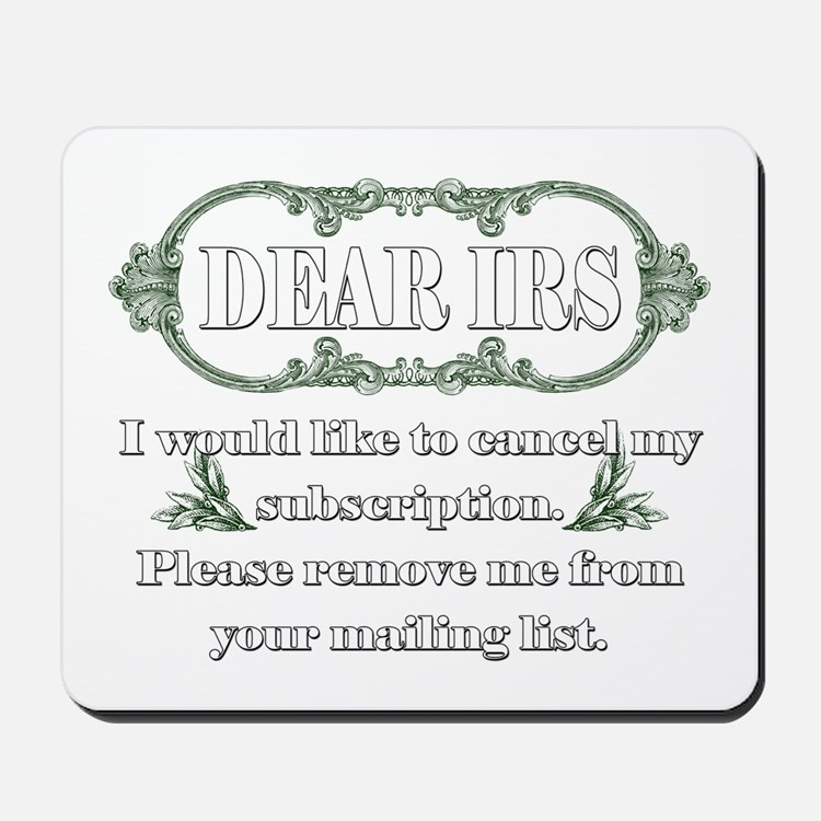 Dear IRS Mousepad