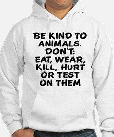 Be kind to animals Hoodie