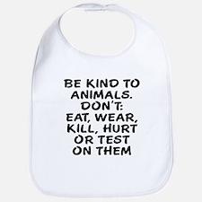Be kind to animals Bib