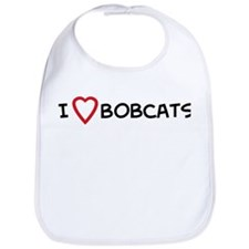 I Love Bobcats Bib