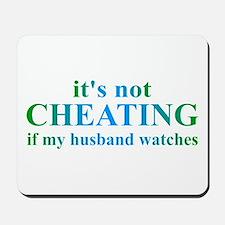 Husband Watches... Mousepad
