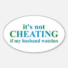 Husband Watches... Sticker (Oval)