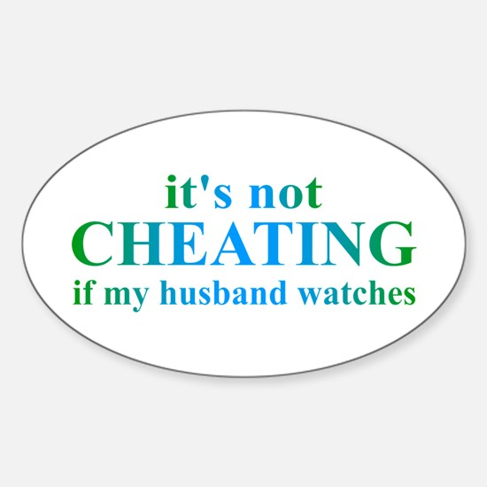 Husband Watches... Sticker (Oval)