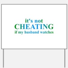 Husband Watches... Yard Sign