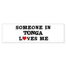 Someone in Tonga Bumper Bumper Stickers
