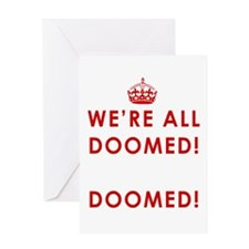 We're All Doomed Greeting Card