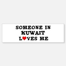 Someone in Kuwait Bumper Bumper Bumper Sticker