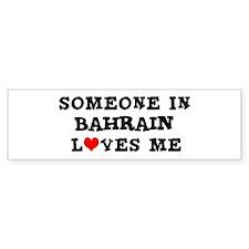 Someone in Bahrain Bumper Bumper Sticker