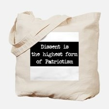 Dissent is Patriotism Tote Bag