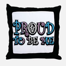 Transgender Proud To Be Me Throw Pillow