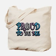 Transgender Proud To Be Me Tote Bag