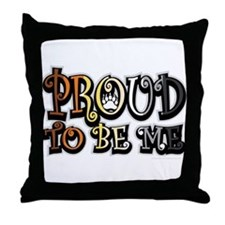 Bear Pride: Proud To Be Me Throw Pillow