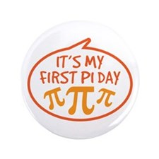 """Baby's First Pi Day 3.5"""" Button (100 pack)"""
