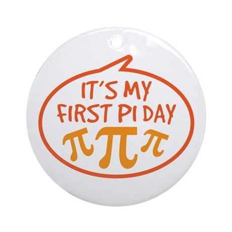 Baby's First Pi Day Ornament (Round)