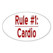 Rule #1: Cardio Decal
