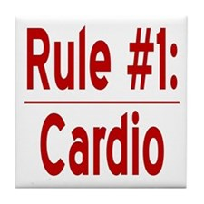 Rule #1: Cardio Tile Coaster