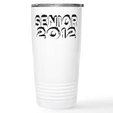 SENIOR 2012 Travel Mug