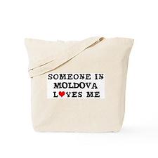 Someone in Moldova Tote Bag