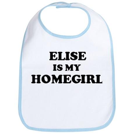Elise Is My Homegirl Bib