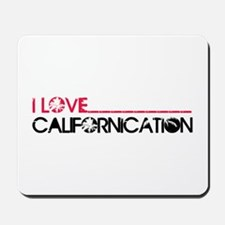 I Love Californication Mousepad