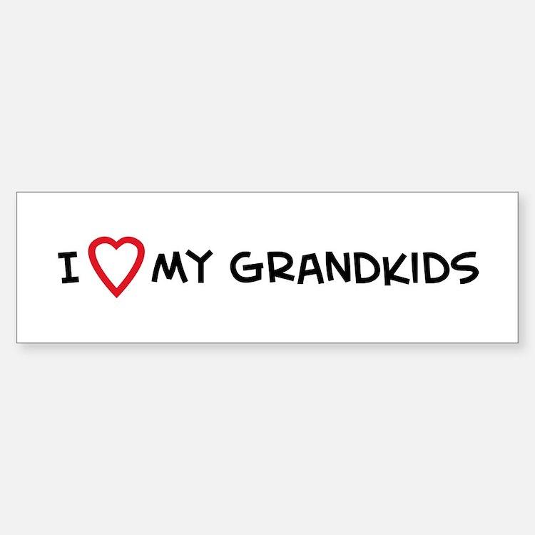 I Love My Grandkids Bumper Bumper Bumper Sticker