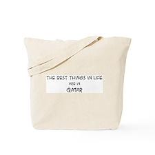Best Things in Life: Qatar Tote Bag
