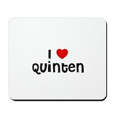 I * Quinten Mousepad