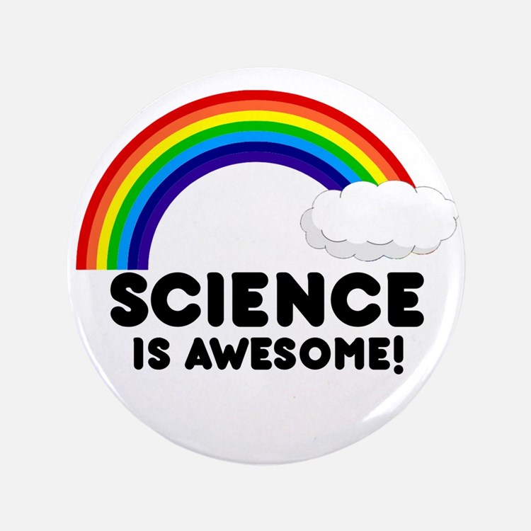 "Science Is Awesome 3.5"" Button"