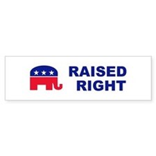 Raised Right GOP political bumper Car Sticker