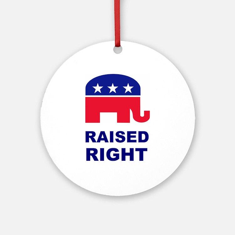 Raised Right GOP Ornament (Round)