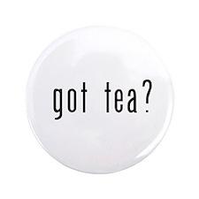 """got tea? 3.5"""" Button (100 pack)"""