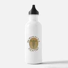 MY MOMMY IS A DENTIST Water Bottle