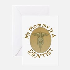 MY MOMMY IS A DENTIST Greeting Card
