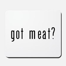 got meat? Mousepad