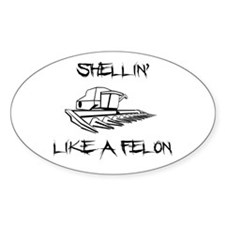 Shellin Like a Felon1 Decal