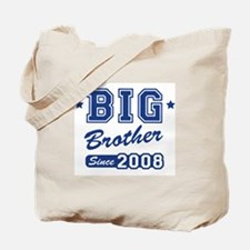 Big Brother Since 2008 Tote Bag