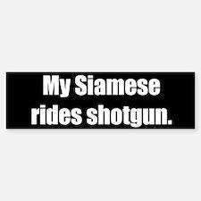 My Siamese rides shotgun (Bumper Sticker)