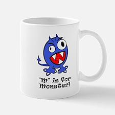 """""""M"""" Is For Monster! Mug"""