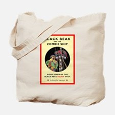 Black Beak and the Zombie Ship Tote Bag
