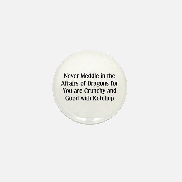 Never Dragons Mini Button