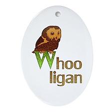 Whooligan Owl Ornament (Oval)