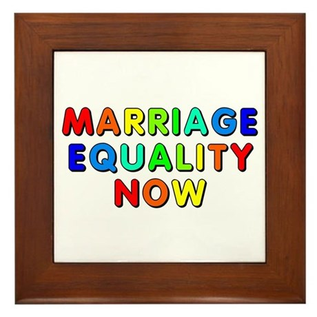 Marriage equality now Framed Tile