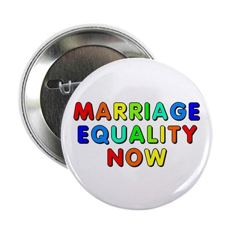 """Marriage equality now 2.25"""" Button (10 pack)"""